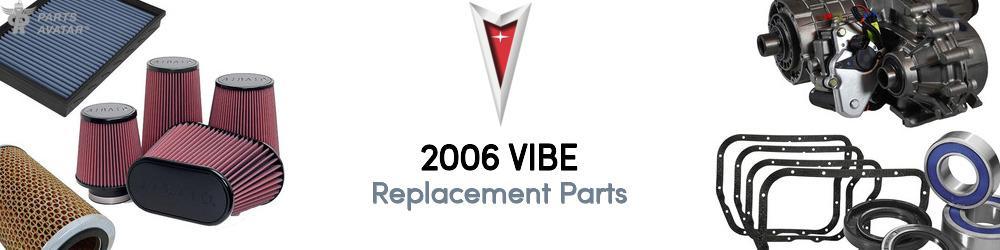 2006 PONTIAC VIBE Replacement Parts