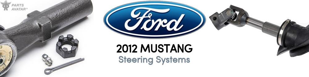 2012 Ford Mustang Steering Systems