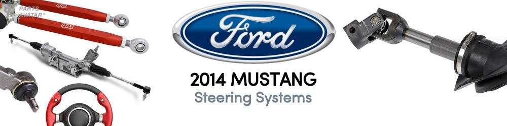 2014 Ford Mustang Steering Systems
