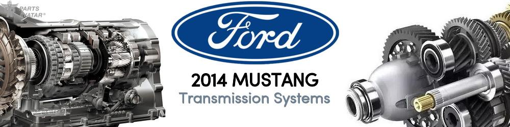 2014 Ford Mustang Transmission Systems