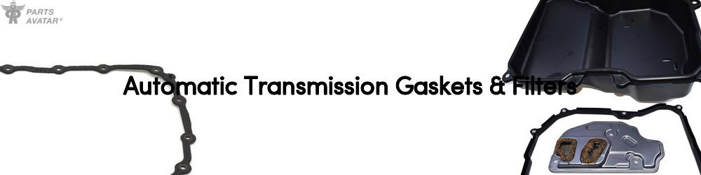 Automatic Transmission Gaskets & Filters