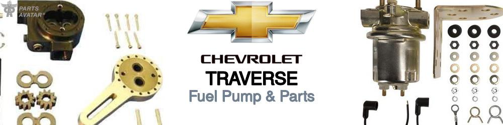 Chevrolet Traverse Fuel Pump & Parts