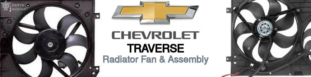 Chevrolet Traverse Radiator Fan & Assembly