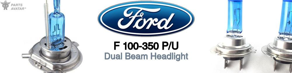 Ford F 100-350 Pickup Dual Beam Headlight