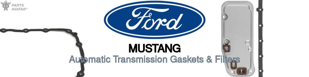 Ford Mustang Automatic Transmission Gaskets & Filters