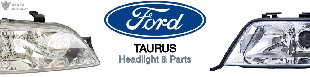 Ford Taurus Headlight & Parts