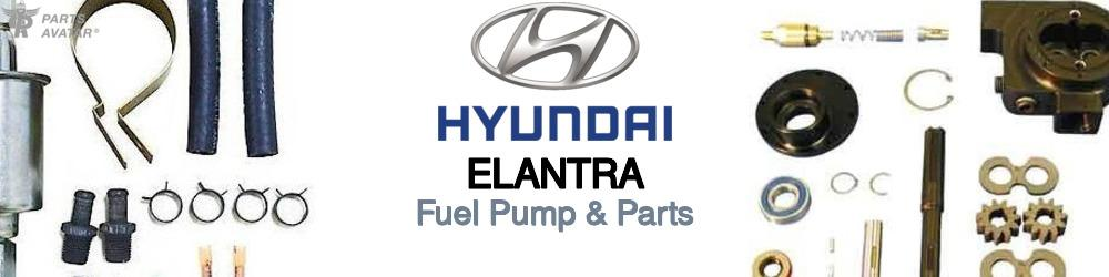 Hyundai Elantra Fuel Pump & Parts