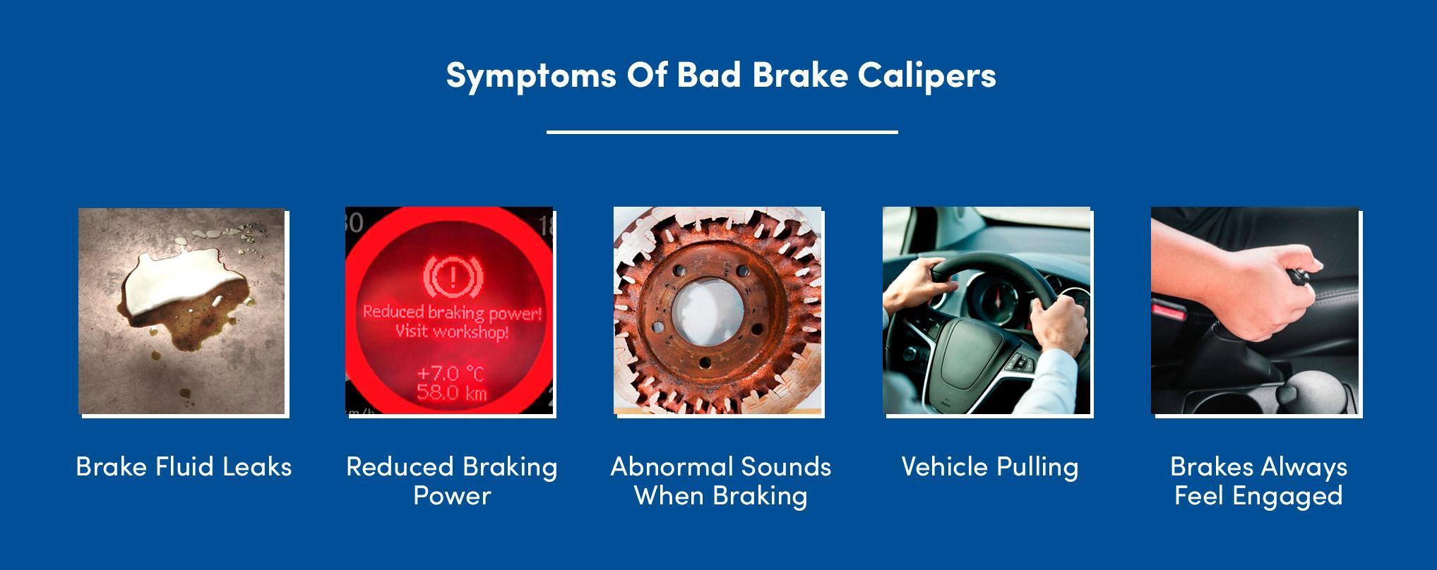 Symptoms Of Bad Brake Calipers